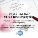 Your Responsibility to Provide Employee Healthcare Under the Affordable Care Act
